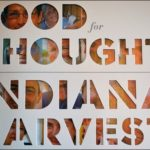 Food for Thought an Indiana Harvest