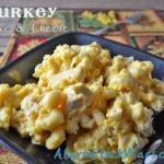 Turkey Mac and Cheese
