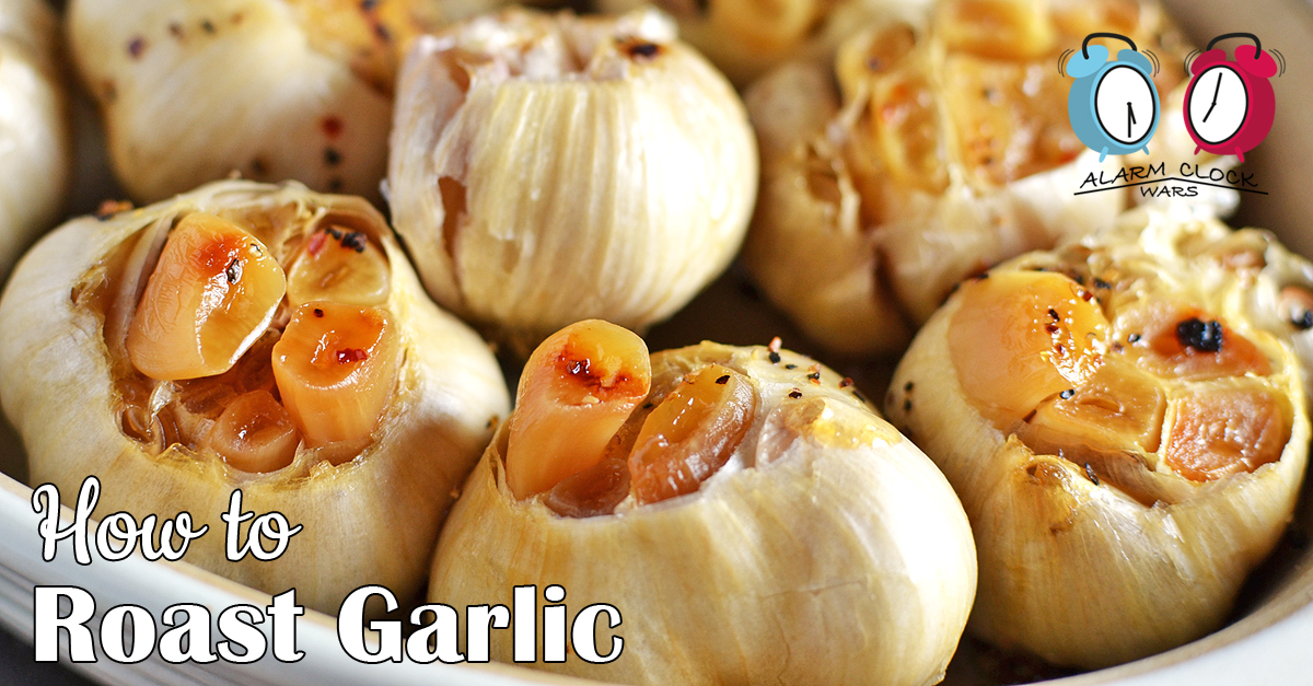 How to Roast Garlic - My Fearless Kitchen