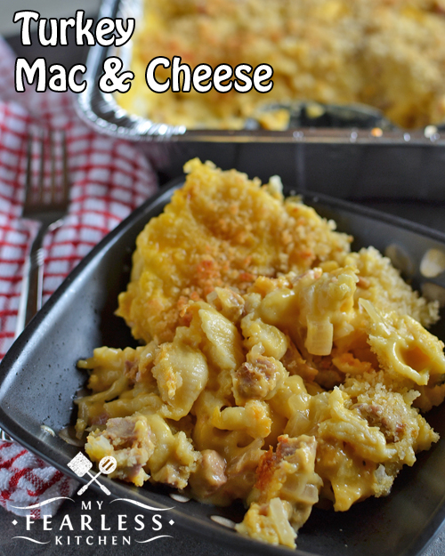 Turkey Mac and Cheese - My Fearless Kitchen
