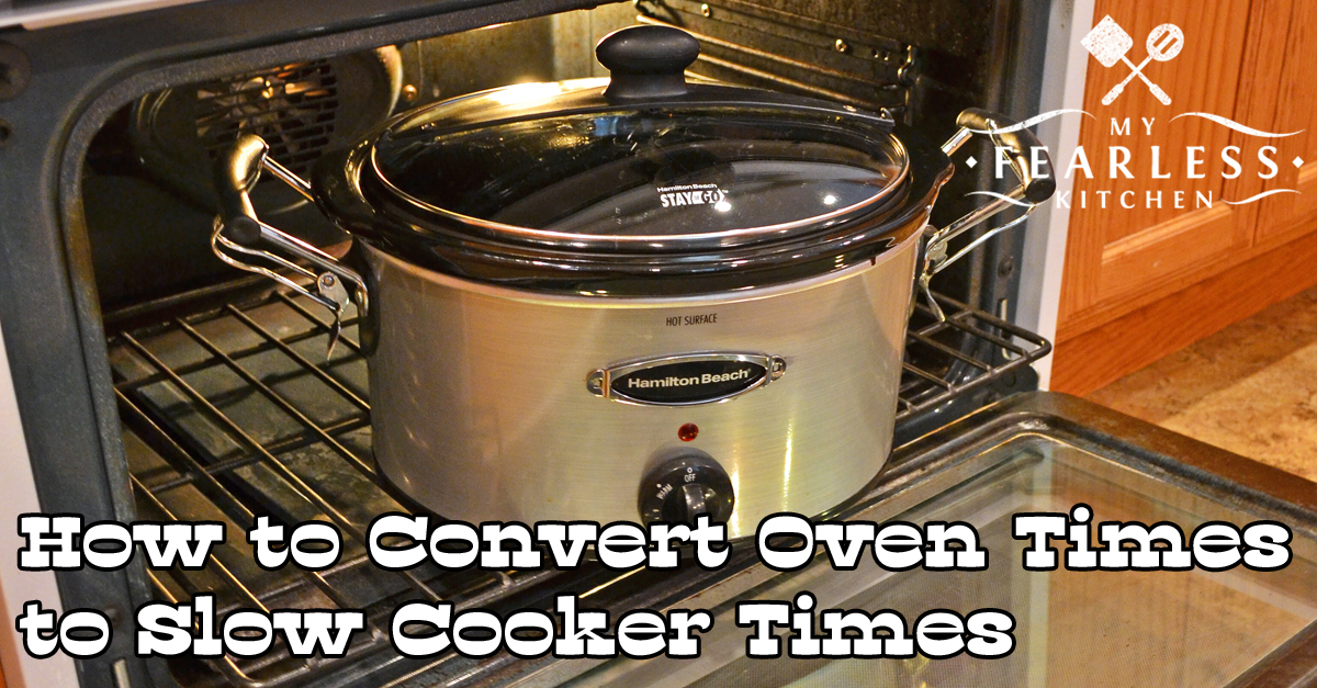 how to convert oven times to slow cooker times my. Black Bedroom Furniture Sets. Home Design Ideas