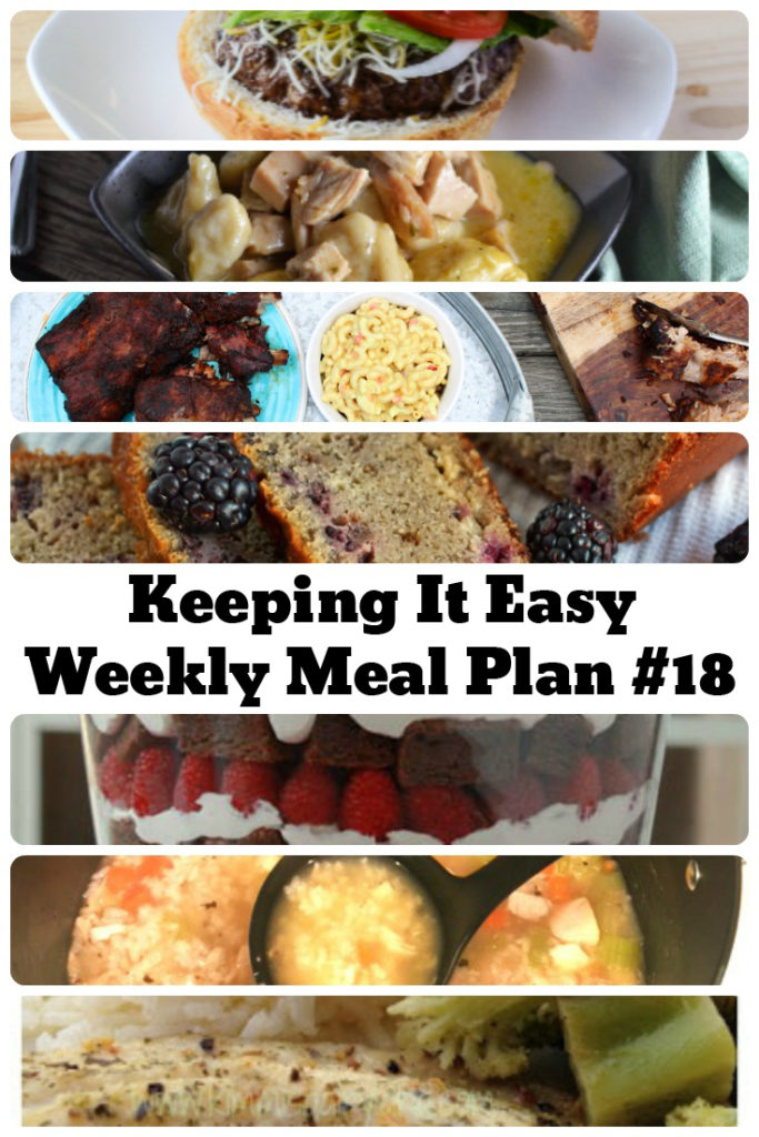 This week's meal plan includes Blackberry Bread, Homemade Chicken & Rice Soup, Lemon Pepper Tilapia, East Coast Seasoned Charcoal Ribs, Quick Turkey & Dumplings, Gnarly Mexican Burgers, and Brownie Raspberry Chambord Whipped Cream Trifle.