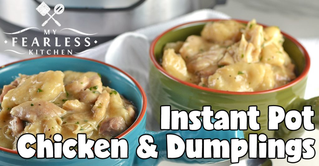 Instant pot chicken and dumplings my fearless kitchen forumfinder Images